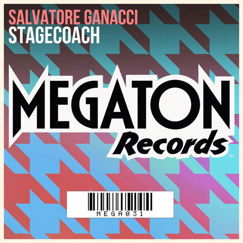 Salvatore Ganacci - Stagecoach (OUT NOW)