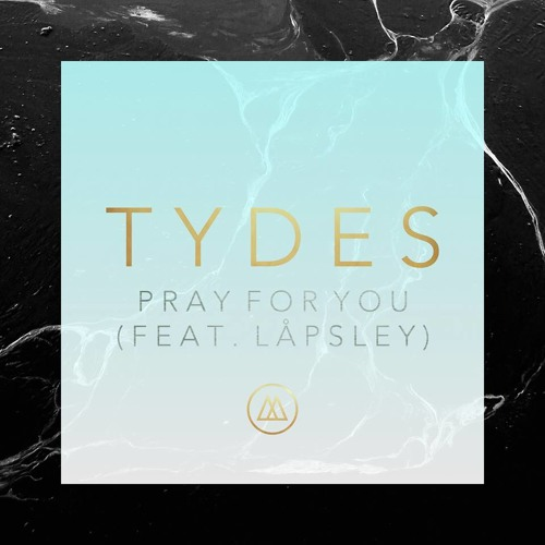 Pray For You feat. Låpsley