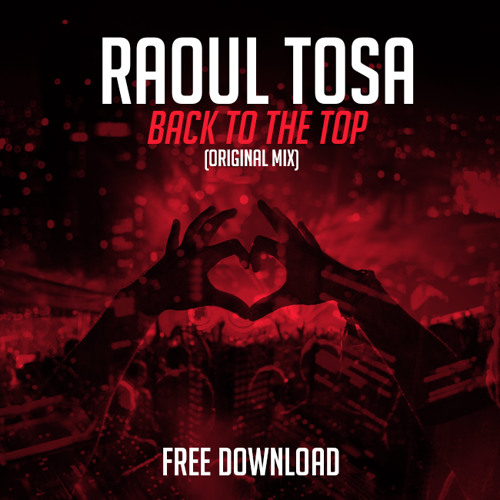 Raoul Tosa - Back To The Top (Original Mix)