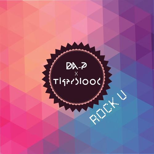 Da - P X TIGERBLOOD - Rock U