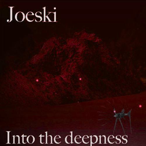 JOESKI - INTO THE DEEPNESS VOL 3