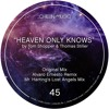 Heaven Only Knows - Mr Harting´s Lost Angels Mix (Snippet)