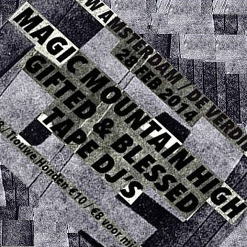 * ISM Final Mix Series * Magic Mountain High LIVE for Tape @ Trouw, Amsterdam