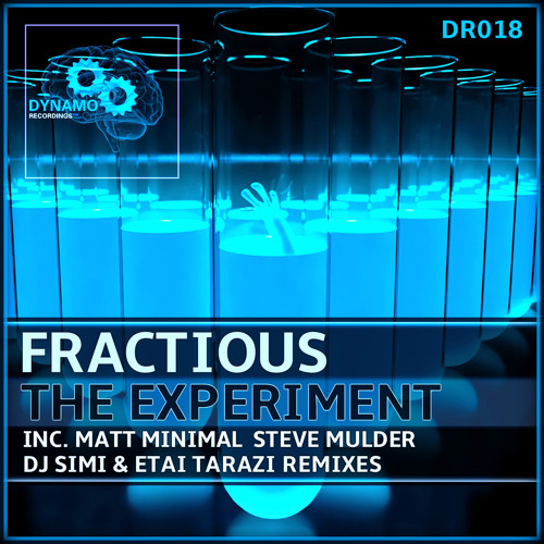 Fractious - The Experiment (Original Mix) [DYNAMO] 128Kbps