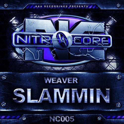 [NC005] Slammin (Original Mix) - Weaver