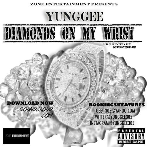 Yung Gee - Diamonds On My Wrist