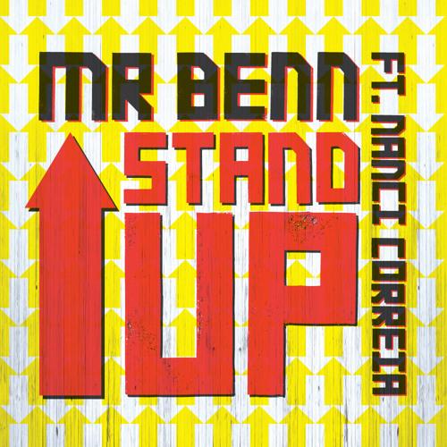 04. Mr Benn - Stand Up (ft. Nãnci Correia)