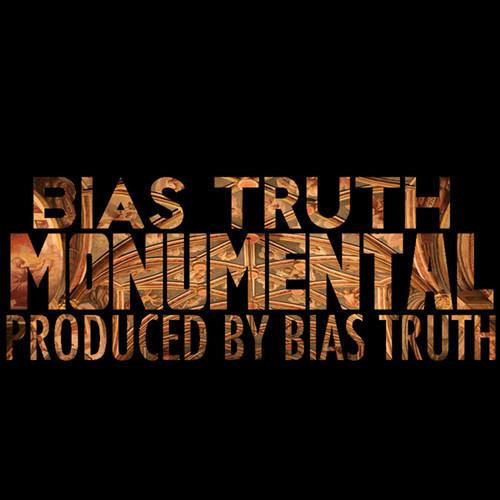 Bias Truth - Monumental