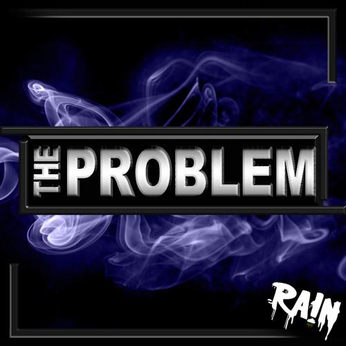 RA!N - The Problem (Original Mix)