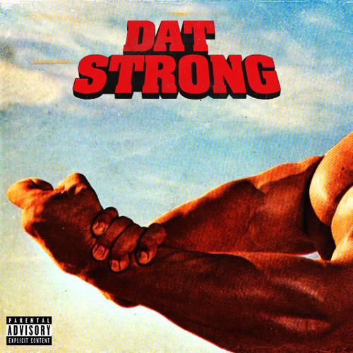 Dat Strong prod. iLLeeT