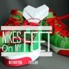 Nike's On My Feet (feat. Interruption)