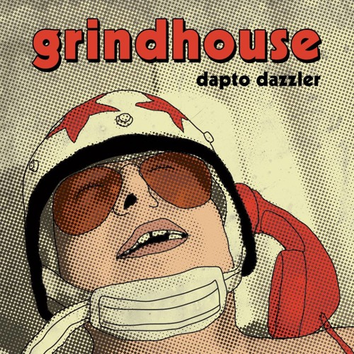 Grindhouse - Dapto Dazzler