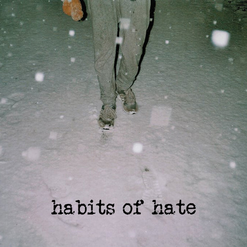 Habits of Hate EP [EE:V:003]