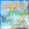 Happy Hour - Visage Band feat. Wendy Lewis, Dyson Knight & Colyn McDonald