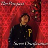 The Prospect - Rise To Fame