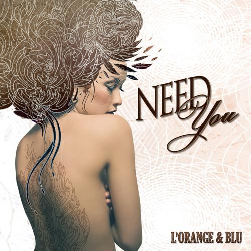 L'Orange - Need You Feat. Blu