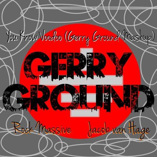 Rock Massive vs. Jacob van Hage - You Know Voodoo (Gerry Ground Mash Up) Free Download