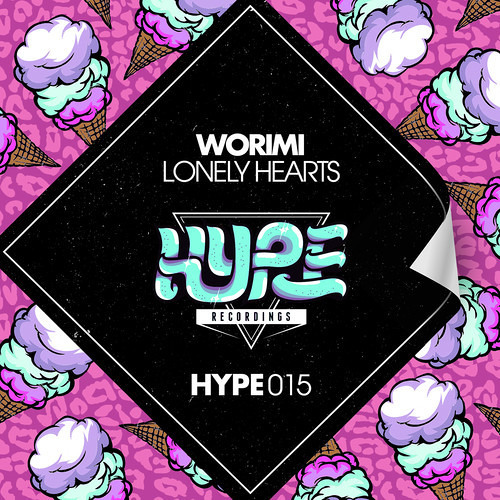 Worimi - Lonely Hearts (Djuro Remix) [Hype Recordings] OUT NOW