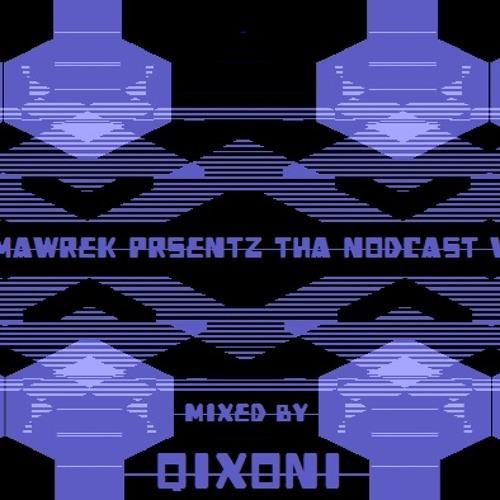 Comawrek Presentz Tha NOdcast V67 Mixed By Qixoni