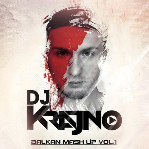 Krajno - Balkan Mash Up Vol.1