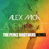 Alex Mica - Hola Chiquitita (The Perez Brothers Remix) mp3