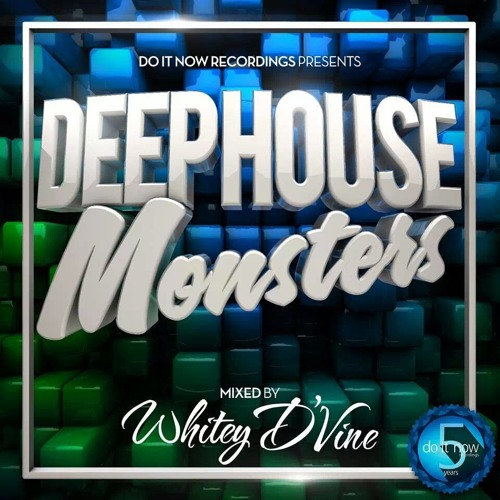 Deep House Monster Mixed By Whitey D'Vine