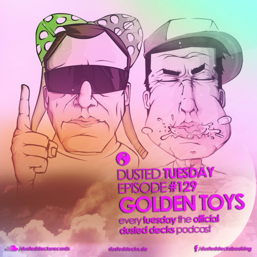 Dusted Tuesday #129 - Golden Toys (2014-03-11)