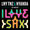 LNY TNZ & Nyanda - I Love Sax *FREE DOWNLOAD*
