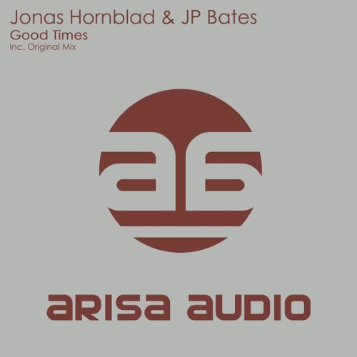 Jonas Hornblad & JP Bates - Good Times