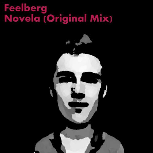 Feelberg - Novela (Original Mix)