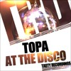 Topa-At The Disco (Original MIx) 192kbs PREVIEW TASTY RECORDINGS