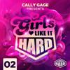 GIRLS LIKE IT HARD: PODCAST (002) - Cally Gage, Anne Savage, JoJo