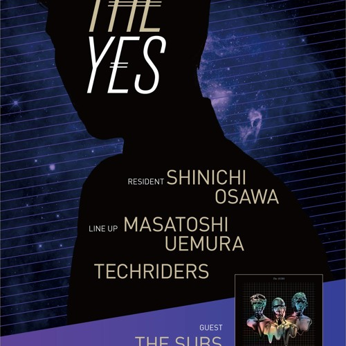 """8th Mar """"THE YES at WOMB TOKYO Guest THE SUBS"""