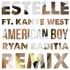 Estelle feat. Kanye West - American Boy (Ryan Raditia Remix)[FREE DOWNLOAD]