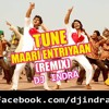 Tune Mari Entry Yaar (Remix) DJ INDRA (DEMO)