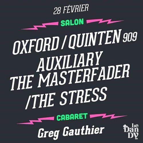 Quinten 909 @ Le Dandy, Paris - February 28th