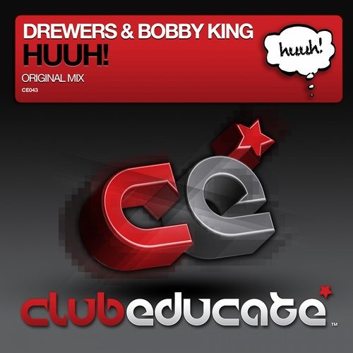 Drewers & Bobby King - Huuh! [RELEASED 04.MAR.2014]