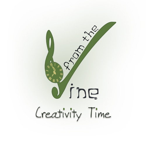 From The Vine - Creativity Time
