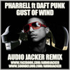 Pharrell ft Daft Punk - Gust Of Wind (Audio Jacker Remix) **Free Download**
