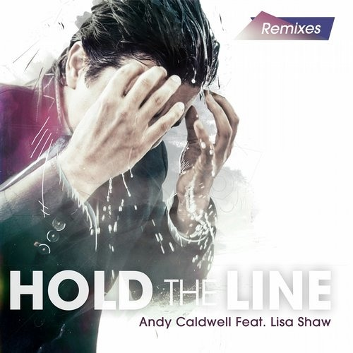 Andy Caldwell feat. Lisa Shaw - Hold The Line (Hazzaro & Jerome Robins Mix) - NETTWERK RECORDS