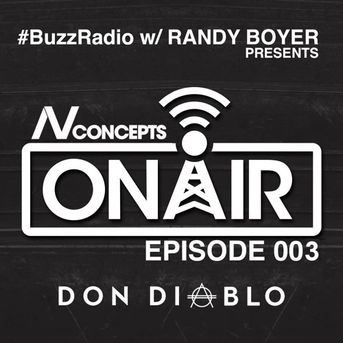 BUZZ Radio featuring NV Concepts ON AIR 003 | Don Diablo