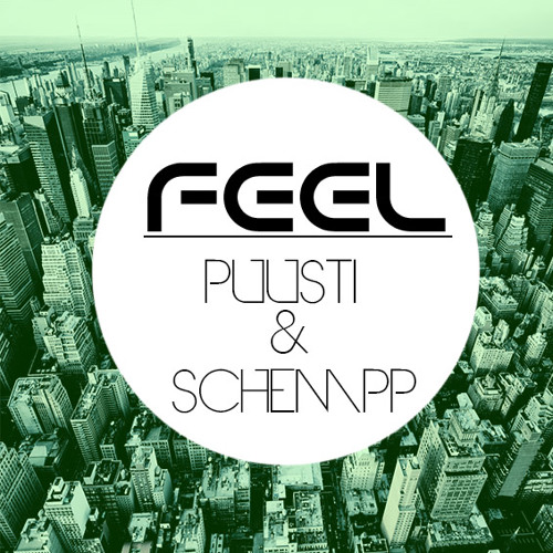 Puusti & Schempp ft. Mimmi Kapell - Feel (Original Mix) *OUT NOW*