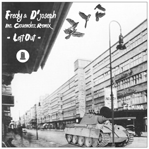 SP003 - Fredy & D'Joseph - Left Out EP Incl Cicuendez Remix
