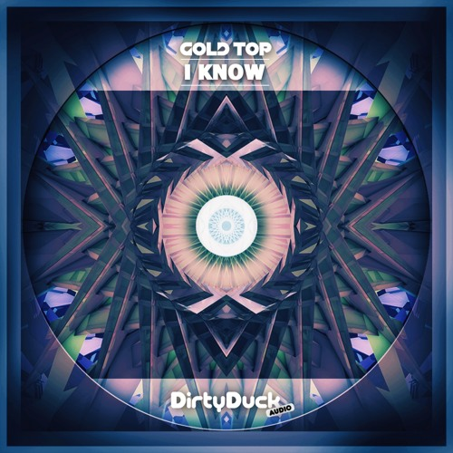 Gold Top - I Know [FREE DOWNLOAD]