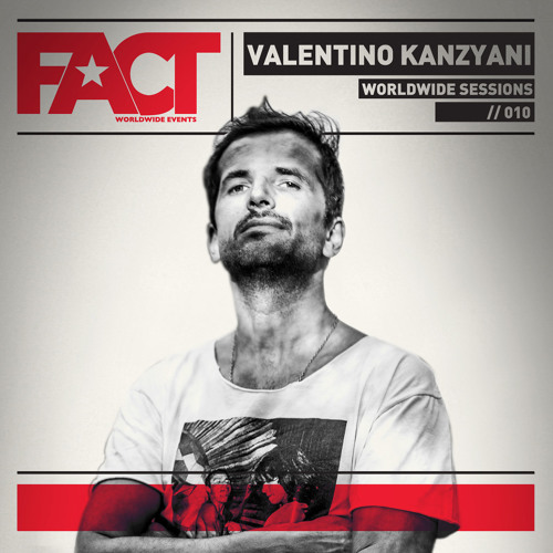 FACT Worldwide Session By Valentino Kanzyani 010