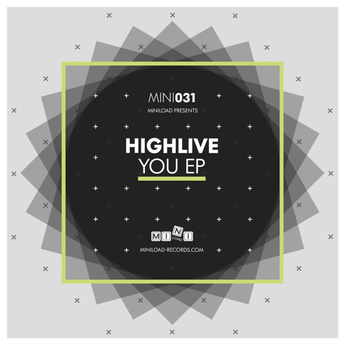 """HighLive """"You"""" Christian Burkhardt Remix (MINI031)"""