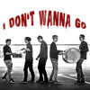 I don't wanna go