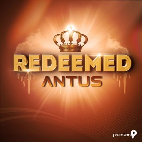 Antus - redeemed