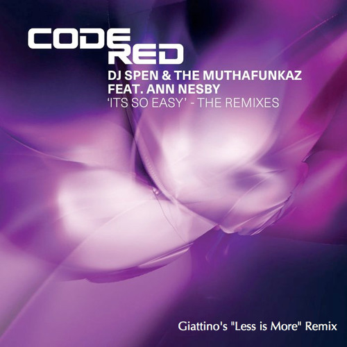 "Dj Spen & the Muthafunkaz ft ann nesby - its so easy (Giattino's ""Less is More"" 2014 remix)"