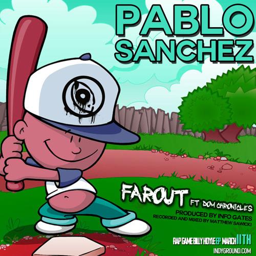 FAROUT - Pablo Sanchez ft. Dom Chronicles